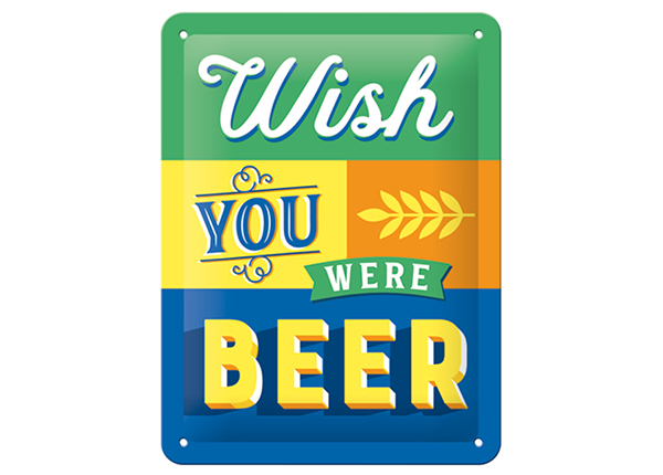 Retrotyylinen metallijuliste WISH YOU WERE BEER 15x20 cm SG-133800