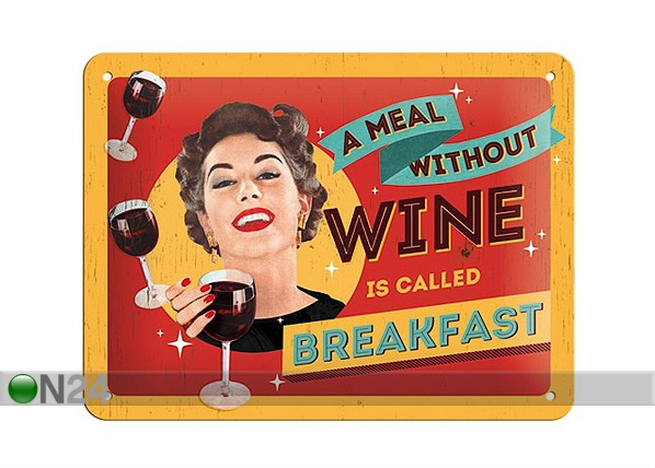 Retrotyylinen metallijuliste A MEAL WITHOUT WINE 15x20 cm SG-68141