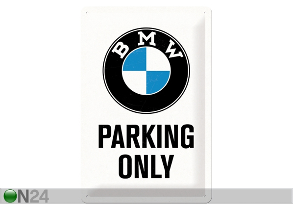Retro metallijuliste BMW PARKING ONLY 20x30 cm SG-84339